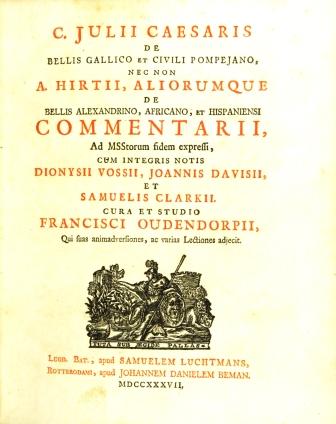 De Bello Gallico, De Bello Civili, De Bello Africano, De Bello Hispaniensi