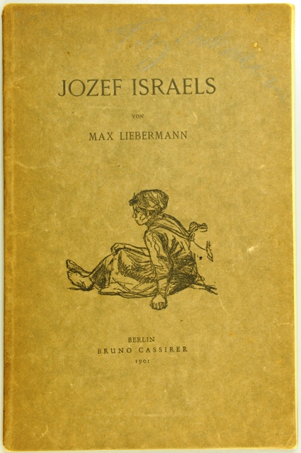 Jozef Israëls. Kritische Studie von Max Liebermann (first edition 1901)